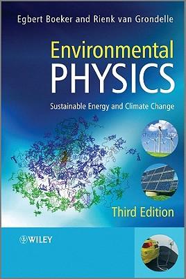 Environmental Physics By Boeker, Egbert/ Van Grondelle, Rienk